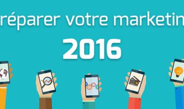 Comment préparer votre marketing pour 2016 ?