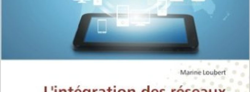 L'intégration des réseaux sociaux dans une politique de recrutement