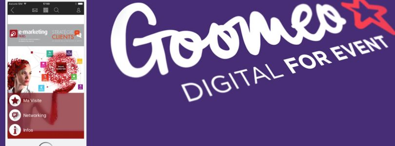 Goomeo, l'application officielle du salon E-Marketing Paris